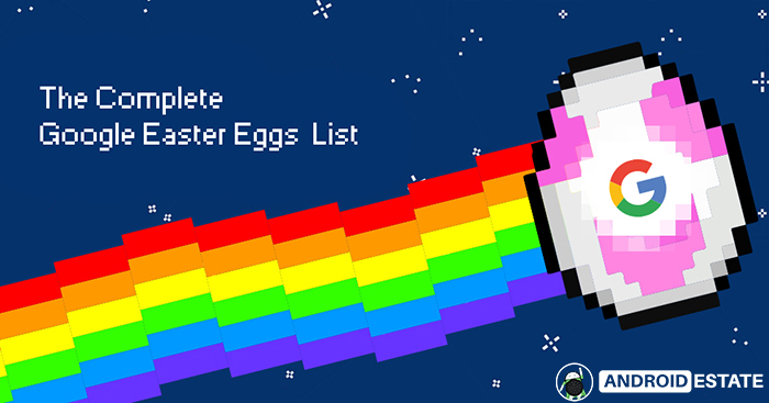 Latest Google Tricks That Trigger Funny Actions Easter